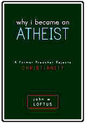 Why I Became and Athiest