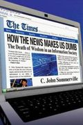 How-news-makes-us-dumb-c-john-sommerville-paperback-cover-art