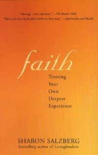 Faith-Trusting Your Own Deepest Experience