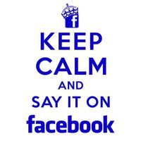 Keep_calm_and_say_it_on_facebook